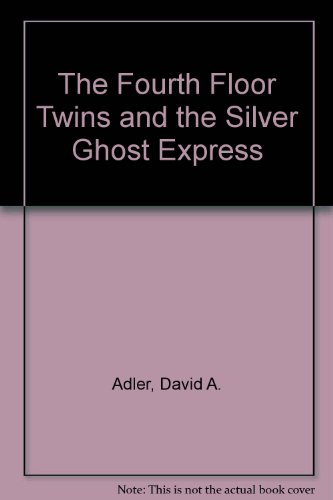 9780140322156: The Fourth Floor Twins and the Silver Ghost Express