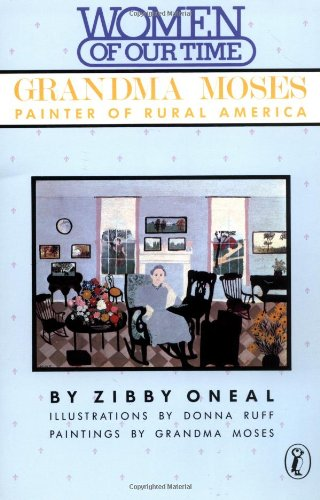 9780140322200: Grandma Moses: Painter of Rural America (Puffin story books)