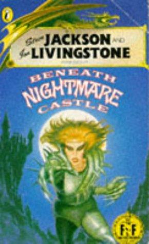 9780140322385: Beneath Nightmare Castle (Fighting Fantasy No. 25, Presented by Steve Jackson & Ian Livingstone)