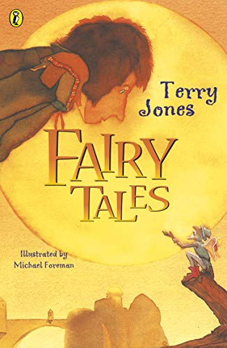 Terry Jones' Fairy Tales (Puffin Books): Jones, Terry