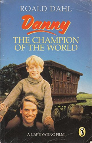 9780140322873: Danny, the Champion of the World (Puffin Books)