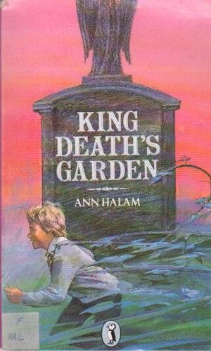 King Death's Garden - A Ghost Story (0140322922) by Ann Halam