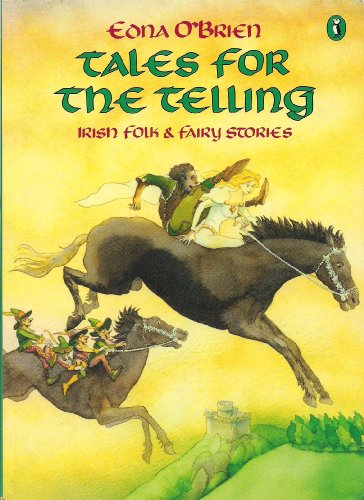 9780140322934: Tales for the Telling: Irish Folk and Fairy Stories (Puffin Books)