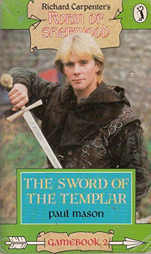 9780140322958: Robin of Sherwood Game Books: Sword of the Templar No. 2 (Puffin Adventure Gamebooks)