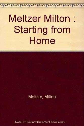 9780140322996: Starting from Home: A Writer's Beginnings