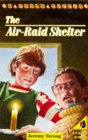 9780140323108: The Air-raid Shelter (Young Puffin Books)