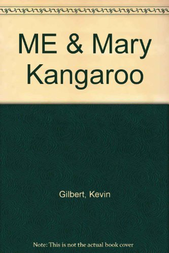 Me and Mary Kangaroo (0140323147) by Kevin Gilbert