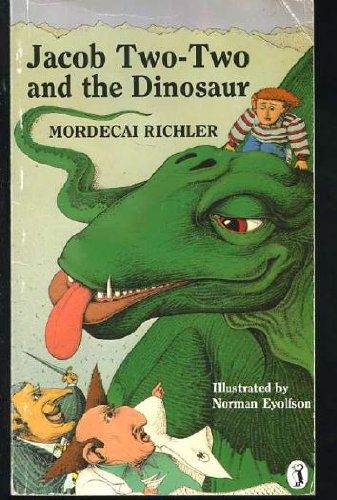 Jacob Two-Two and the Dinosaur (0140323171) by Mordecai Richler