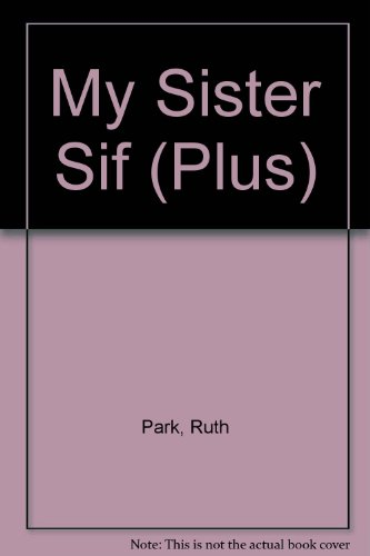 My Sister Sif (Plus) (0140323422) by Ruth Park