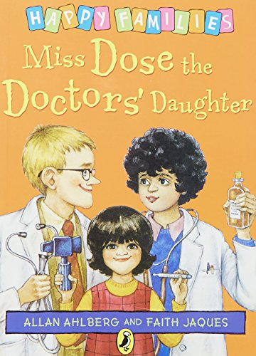 9780140323467: Miss Dose the Doctors' Daughter (Happy Families)