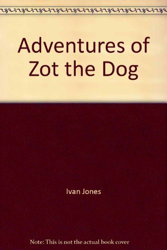 9780140323481: Adventures of Zot the Dog (Young Puffin Books)