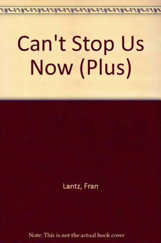9780140323726: Can't Stop Us Now (Plus)