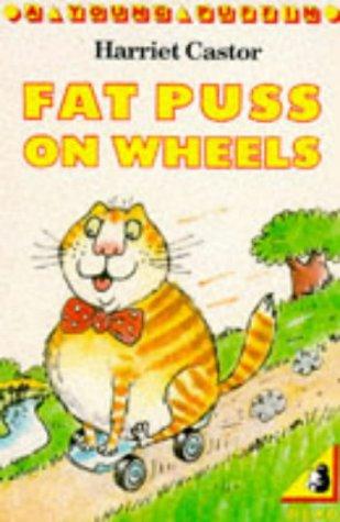 9780140324020: Fat Puss on Wheels (Kestrel read alone books)