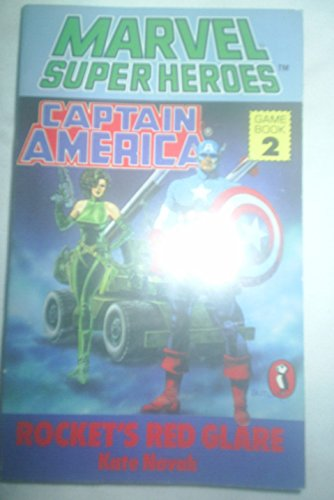 9780140324617: Marvel Super Heroes [Game Book 2]: (Captain America) Rocket's Red Glare (Puffin Adventure Gamebooks)
