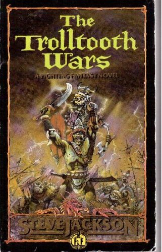 9780140324822: The Trolltooth Wars: A Fighting Fantasy Novel (Puffin Adventure Gamebooks)