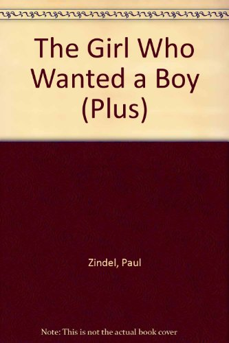 9780140324969: The Girl Who Wanted a Boy (Plus)