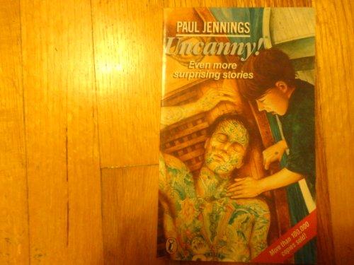 9780140325553: Uncanny! (Puffin Books)