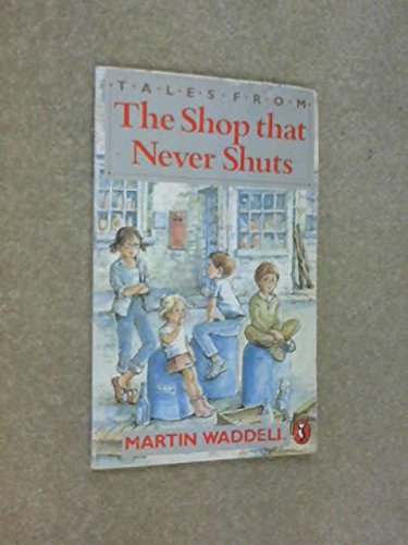 9780140325645: Tales from the Shop That Never Shuts (Puffin Books)