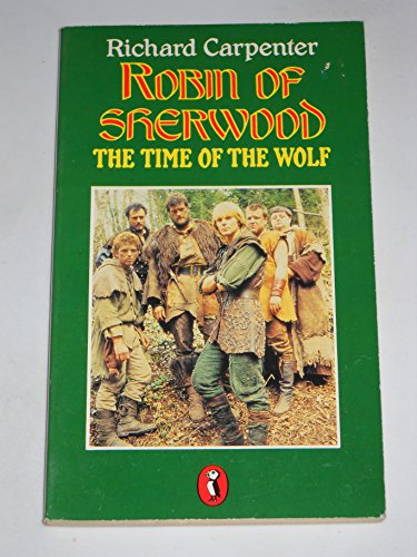 9780140326604: Robin of Sherwood: Time of the Wolf (Puffin Books)