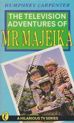 T. V. Adventures of Mr.Majeika (Puffin Books) (0140326642) by Carpenter, Humphrey