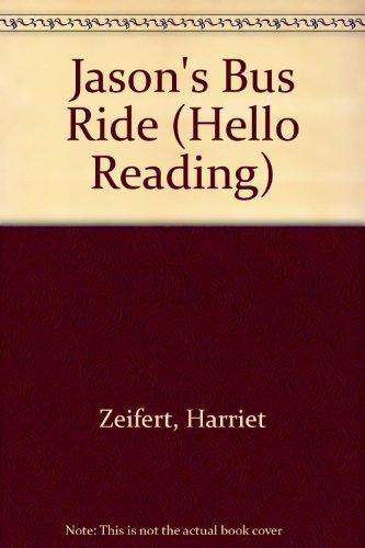 9780140326741: Jason's Bus Ride (Hello Reading)