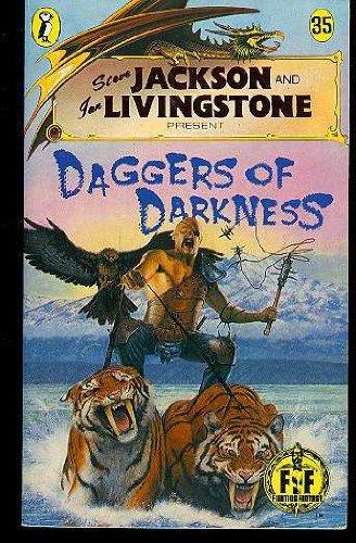 Daggers of Darkness (Puffin Adventure Gamebooks): Ian Livingstone; Steve