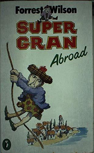 9780140326949: Super Gran Abroad (Puffin Books)