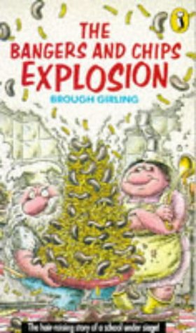 9780140326956: The Bangers and Chips Explosion (Puffin Books)