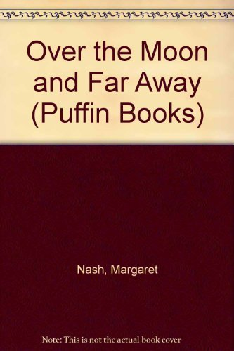 9780140327168: Over the Moon and Far Away (Puffin Books)