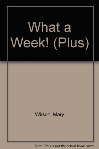 What a Week! (Plus) (0140327193) by Mary Wilson; Bruno Brookes