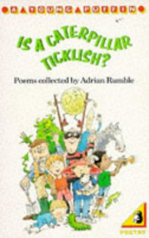 9780140327762: Is a Caterpillar Ticklish? (Young Puffin Books)