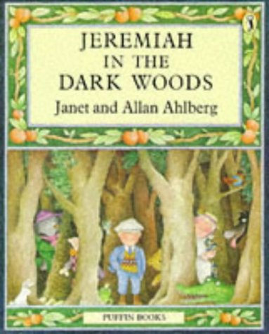 9780140328110: Jeremiah in the Dark Woods (Puffin Books)