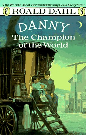 9780140328738: Danny the Champion of the World