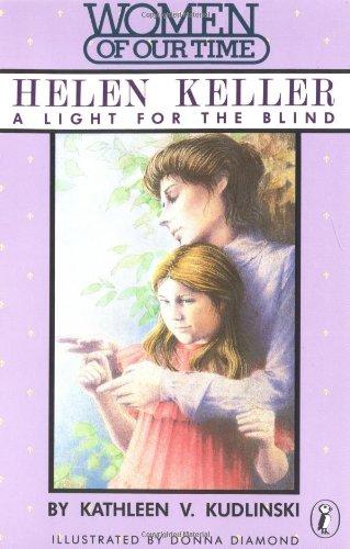 9780140329025: Helen Keller: A Light for the Blind (Women of Our Time)