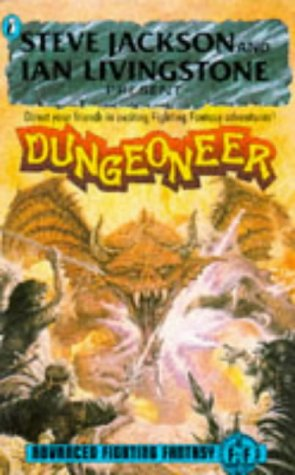 Dungeoneers: Advanced Fighting Fantasy (Puffin Adventure Gamebooks): Jackson, Steve, Livingstone, ...