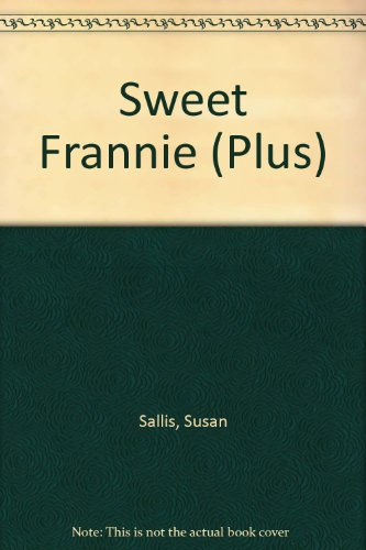 Sweet Frannie (Plus) (0140329498) by Sallis, Susan