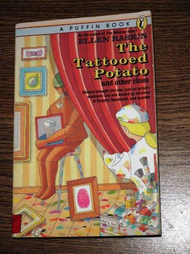 Tatooed Potato and Other Clues: Raskin, Ellen
