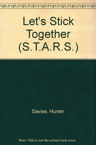 9780140329964: Let's Stick Together (S.T.A.R.S.)
