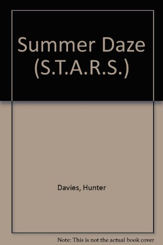 Summer Daze (S.T.A.R.S.) (0140329978) by Hunter Davies