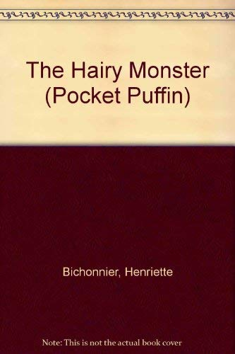 9780140331356: The Hairy Monster (Pocket Puffin)