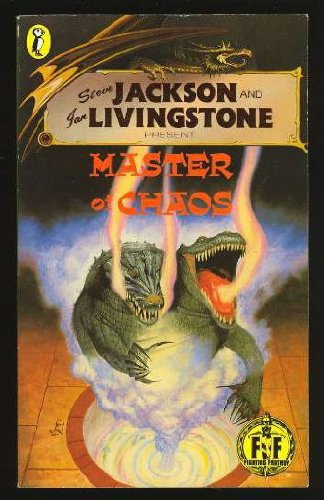 Fighting Fantasy 41 Master Of Chaos (Puffin Adventure Gamebooks) (0140340106) by Steve Jackson; Ian Livingstone