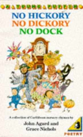 No Hickory, No Dickory, No Dock: A: Nichols, Grace