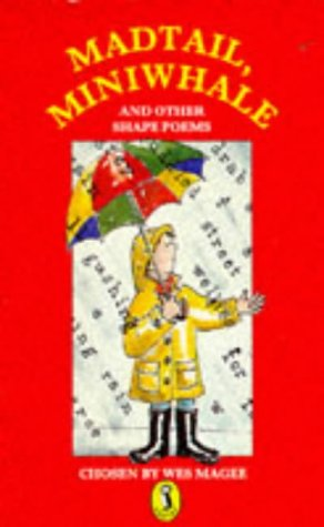 9780140340310: Madtail, Miniwhale and Other Shape Poems (Puffin Books)