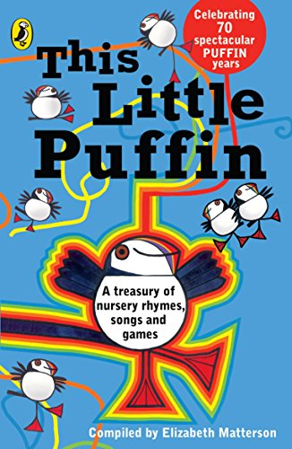 9780140340488: This Little Puffin : A Treasury of Nursery Rhymes,Songs and Games