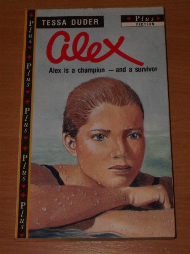 9780140340563: Alex (Plus Fiction)