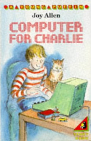 9780140340587: A Computer for Charlie (Young Puffin Books)