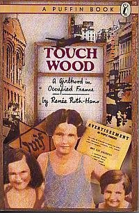 9780140340853: Touch Wood: A Girlhood in Occupied France (Puffin story books)