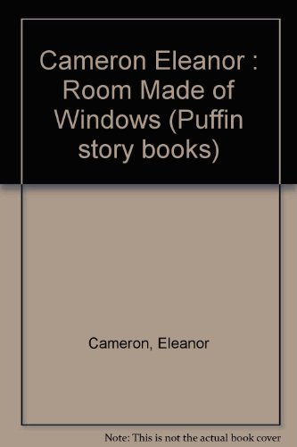 9780140341560: Cameron Eleanor : Room Made of Windows (Puffin story books)