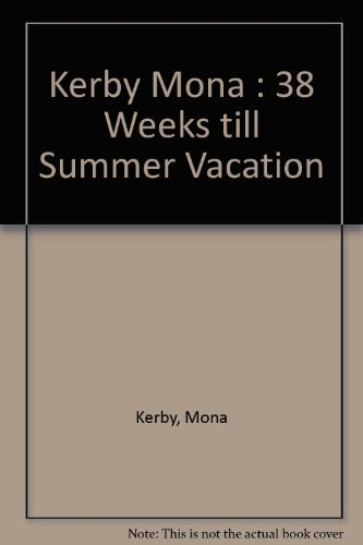 9780140342055: 38 Weeks Till Summer Vacation