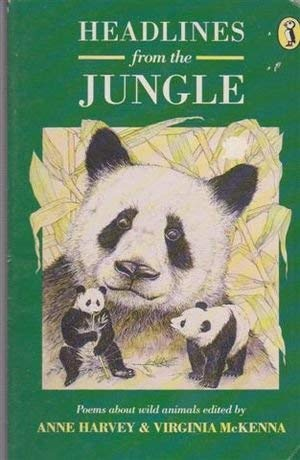 9780140342147: Headlines from the Jungle: Poems About Wild Animals (Puffin Books)